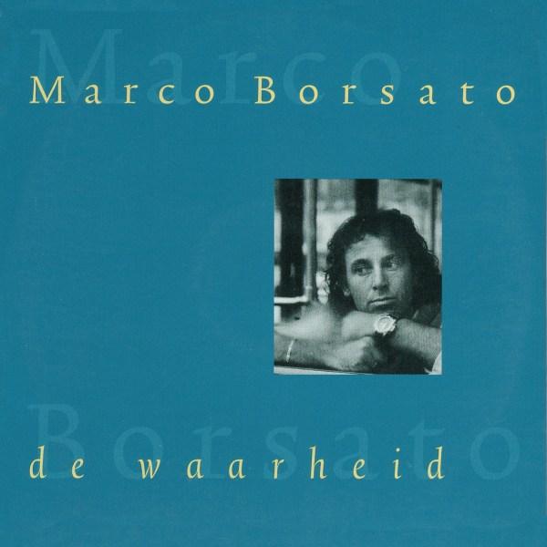 Marco Borsato – De Waarheid (single)