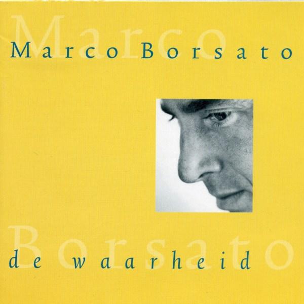Marco Borsato – De Waarheid