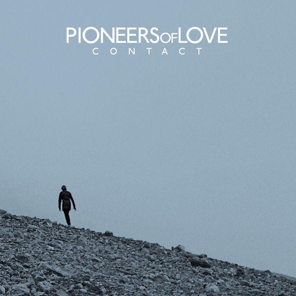 Pioneers of Love - Contact