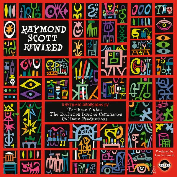 Raymond Scott - Raymond Scott Rewired