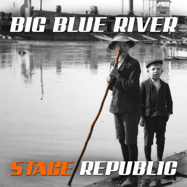 Stage Republic - Big blue river