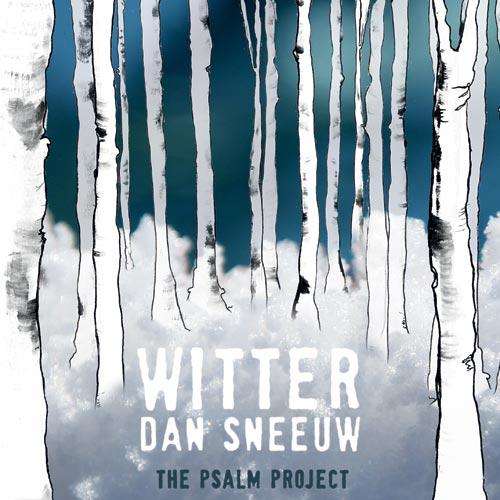 The Psalm Project - Witter dan Sneeuw