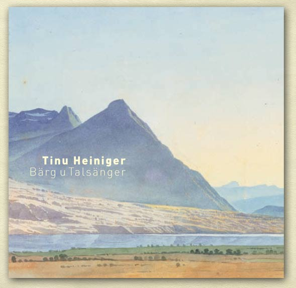 Tinu Heiniger - Barg u Talsanger