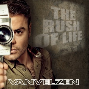 Van Velzen - The rush of life