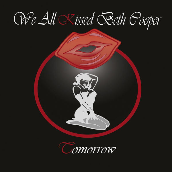 We All Kissed Beth Cooper – Tomorrow
