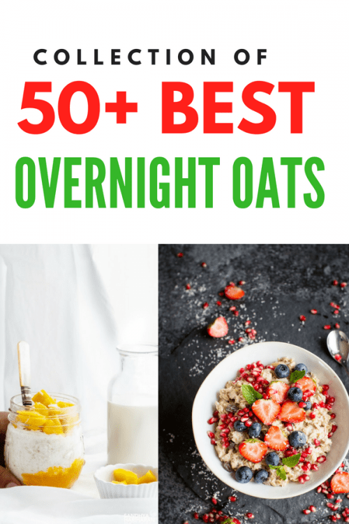 50+ overnight oats recipes collection