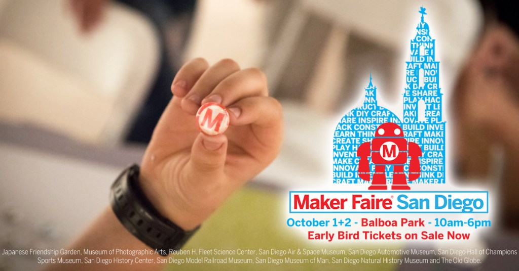Maker Faire San Diego 2016 - What will you make?