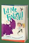 Let Me Finish!