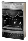 Death of a Diva: From Berlin to Broadway