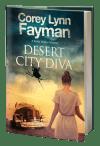 Desert City Diva: A Noir P.I. Mystery Set in California