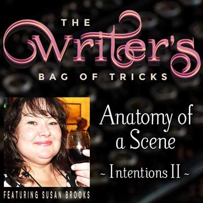 Anatomy of a Scene: Intentions II