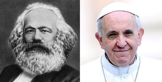 Karl Marx and Pope Francis I. Separated at birth?