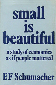 E.F. Schumacher, Small is Beautiful