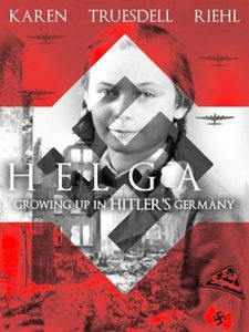 Helga: Growing up in Hitler's Germany