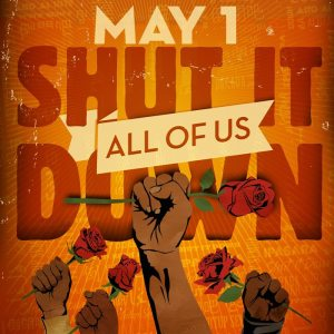May Day in San Diego: Remembering Who Brought You the 8-Hour Day, Resisting Trump, & Fighting for a Just Future