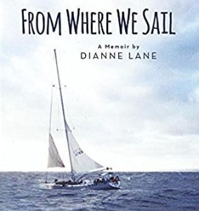 'From Where We Sail': Six and a Half Years Navigating Three Oceans and the Human Heart