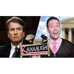 Kavanaugh! – A Randy Rainbow Song Parody | Video Worth Watching
