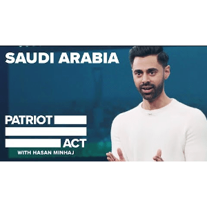Saudi Arabia – Patriot Act with Hasan Minhaj | More Video Worth Watching