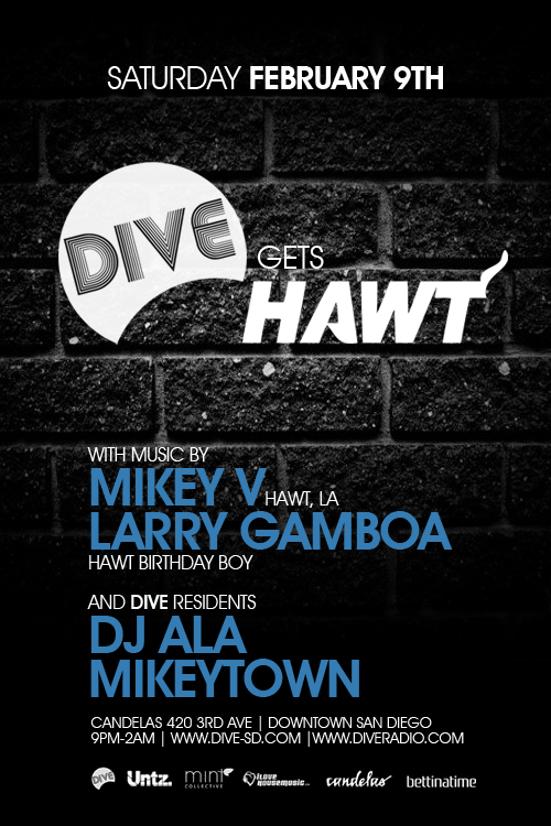 Dive music events get hawt this saturday san diego djs for House music events