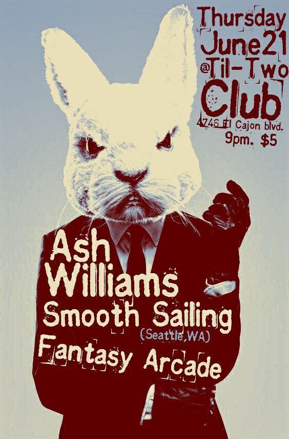 Ash Williams, Smooth Sailing, Fantasy Arcade - San Diego Punk