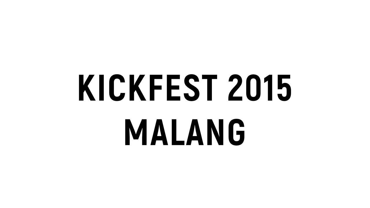 kickfest 2015 malang sandi iswahyudi