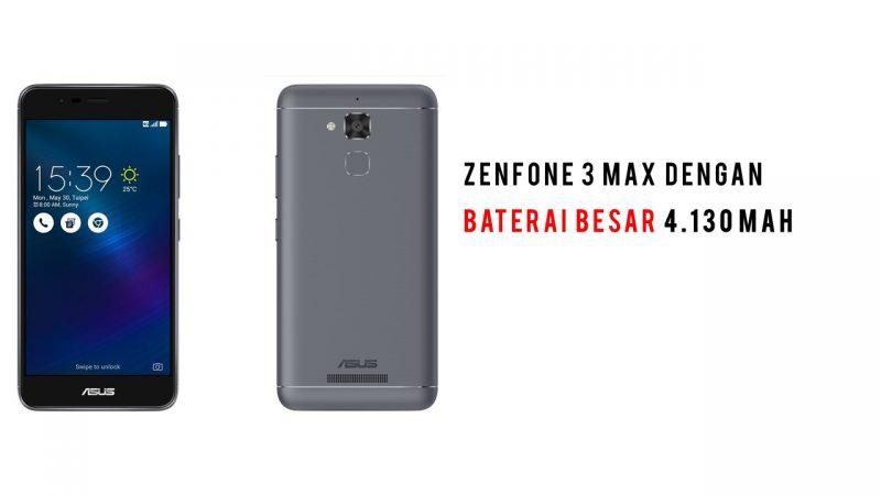 smartphone ASUS Zenfone 3 Max sandi iswahyudi