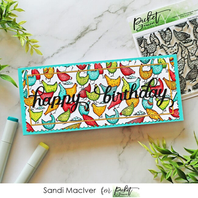picture of a pretty slimline card covered with brightly colored hens and chicks and a birthday greeting all products from Picket Fence Studios