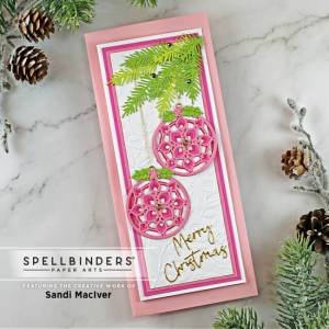 handmade pink slimline christmas card with ornaments and greenery