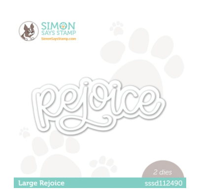 rejoice word die used for card making and paper crafting from Simon Says Stamp