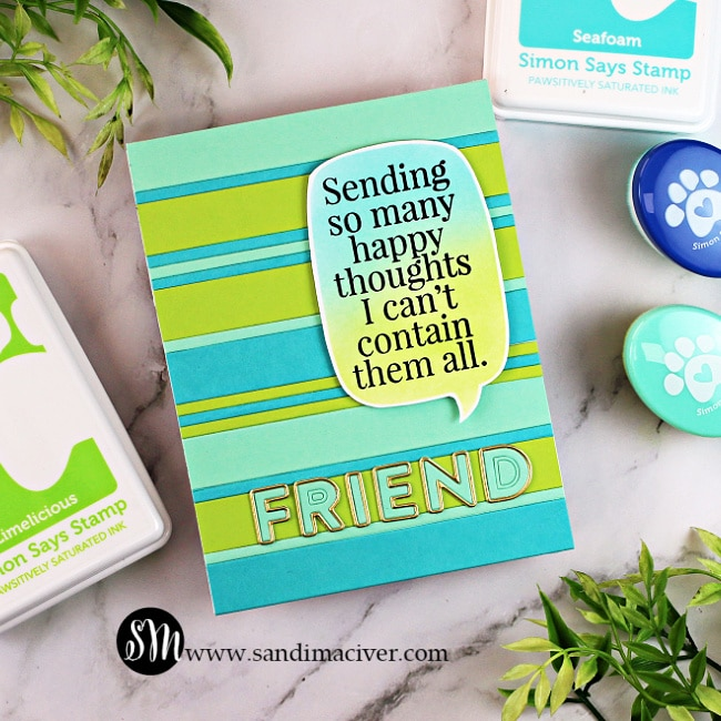 handmade greeting card with thin and wide stripes and a word window sentiment using new paper crafting products from Simon Says Stamp