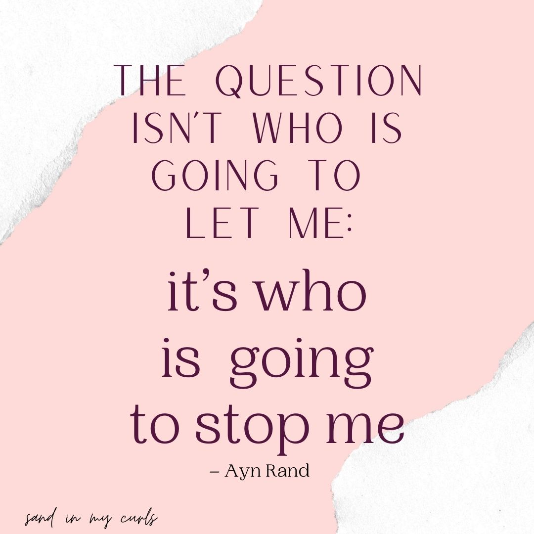 Quote for women by Ayn Rand
