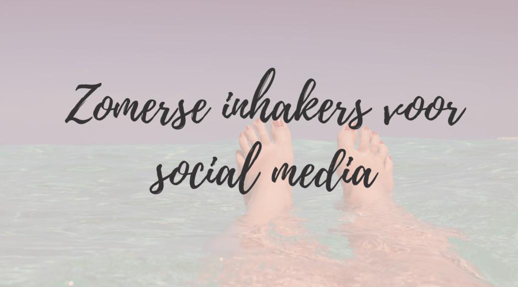 zomerse inhakers voor social media