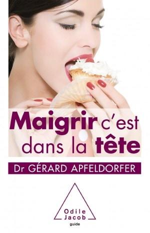 Le livre Maigrir c'est dans la tête de Gérard Apfeldorfer