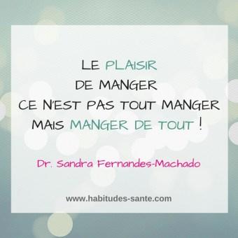 LE PLAISIR DE MANGER  CE N'EST PAS TOUT MANGER MAIS MANGER DE TOUT