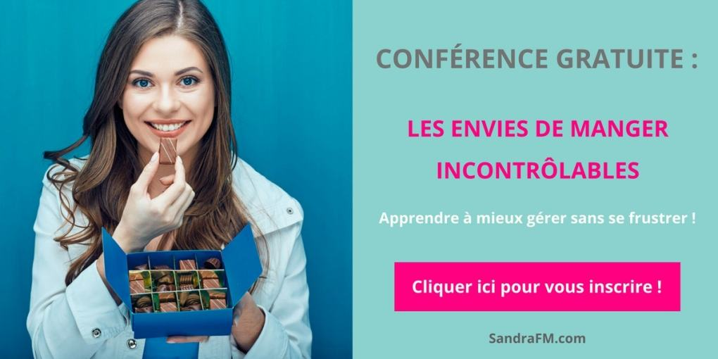 Conférence en ligne : Envies de manger incontrôlables - Apprendre à mieux gérer sans se frustrer -