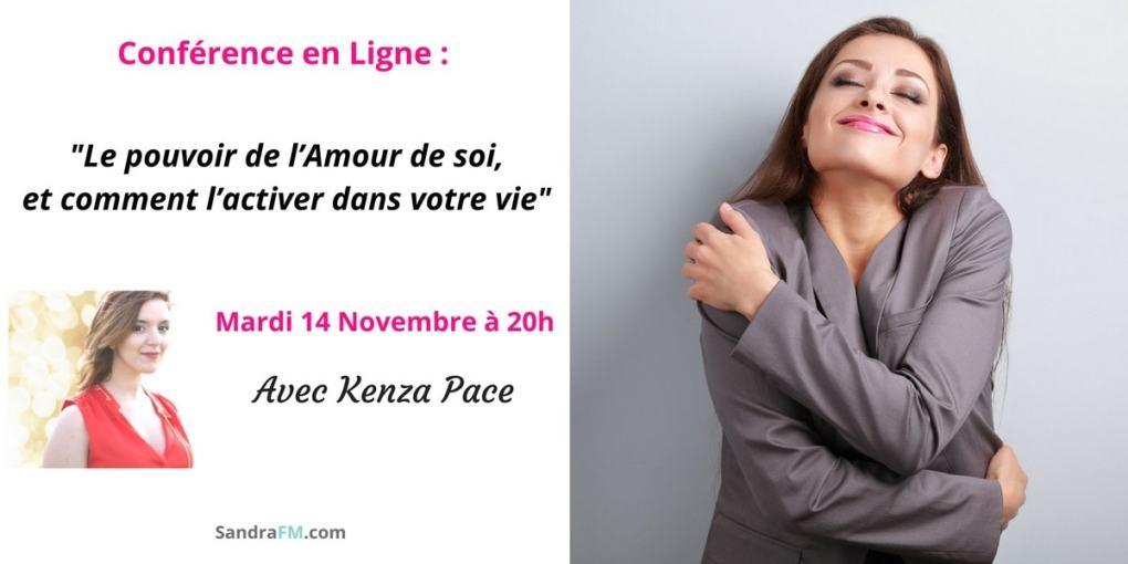 Kenza Pace - Le pouvoir de l'Amour de soi, et comment l'activer dans votre vie sandra fm