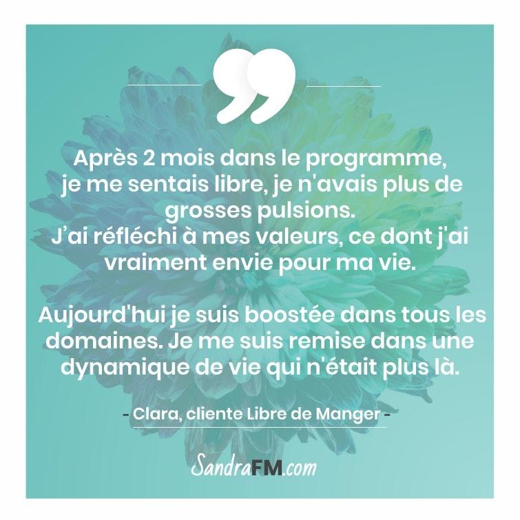 Témoignage Clara Libre de Manger Compulsions Plaisir Sandra FM dynamisme boost