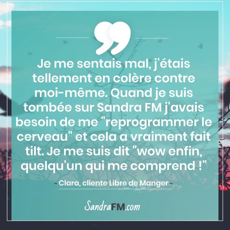 Témoignage Clara Libre de Manger Compulsions Plaisir Sandra FM reprogrammer