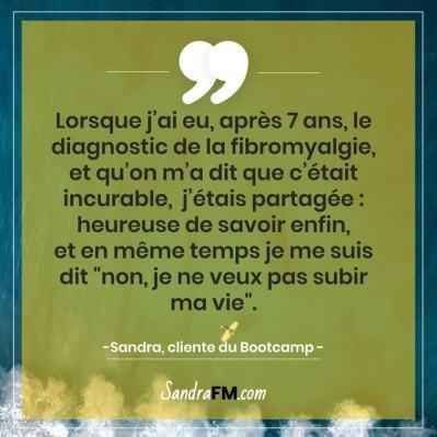 Libre de la fibromyalgie Sandra FM diagnostic incurable subir