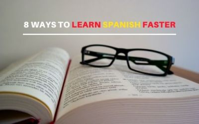 8 tips to learn Spanish faster