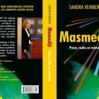 Masmediji: prese, radio un televīzija