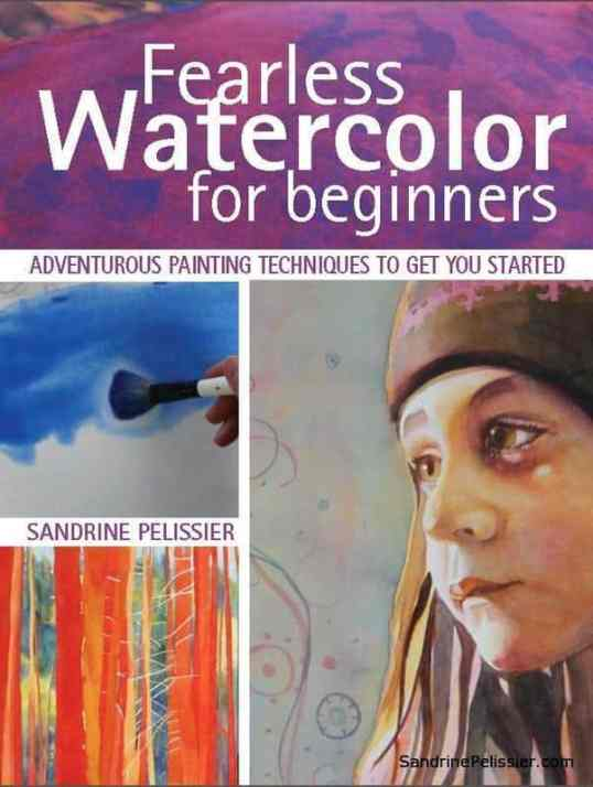 fearless watercolor for beginners by North Vancouver artist Sandrine Pelissier