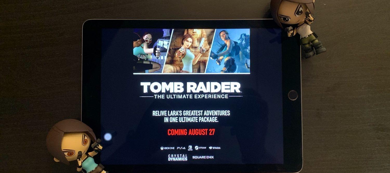 """La """"Ultimate Experience di Tomb Raider"""" uscirà ad agosto?"""