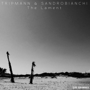 TRIPMANN/SANDROBIANCHI The Lament