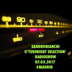 sandrobianchi @tuesnight selection radioshow