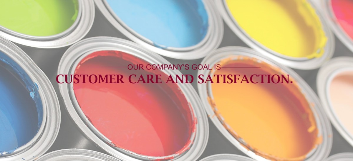 Our Company's Goal is Customer Care and Satisfaction