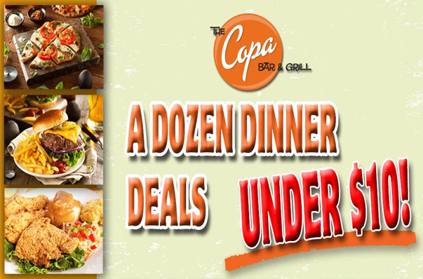 The Copa Bar and Grill - Dinner Deals - Reno Restaurant Specials
