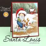 Magical Monday: Santa Louis