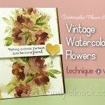 Watercolor Flower Series #8: Vintage Flowers