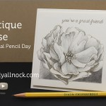 Antique Rose: National Pencil Day